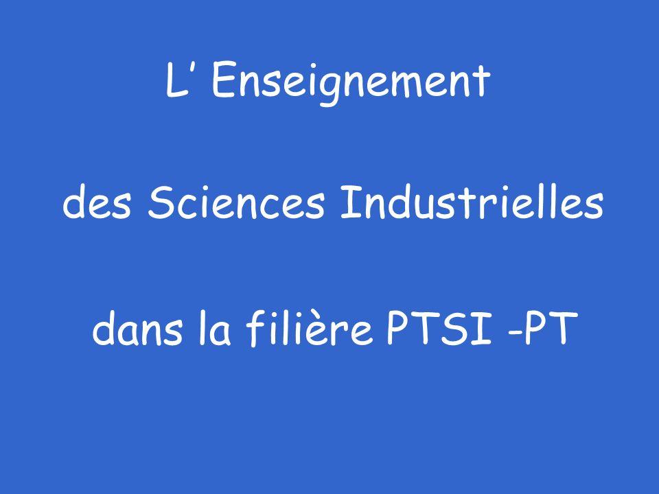 L' Enseignement des Sciences Industrielles dans la filière PTSI -PT