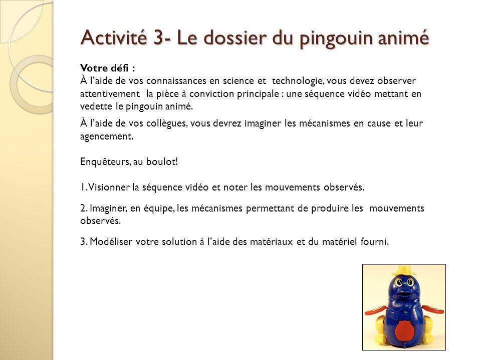 Activité 3- Le dossier du pingouin animé