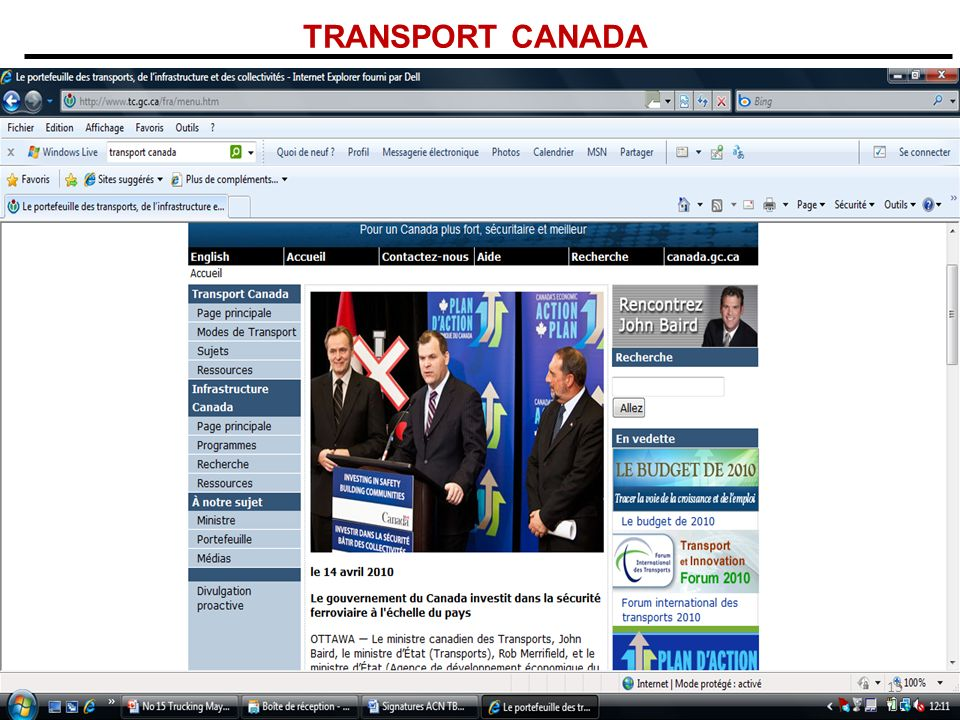 TRANSPORT CANADA RÔLE DE SUPPORT Infrastructure: