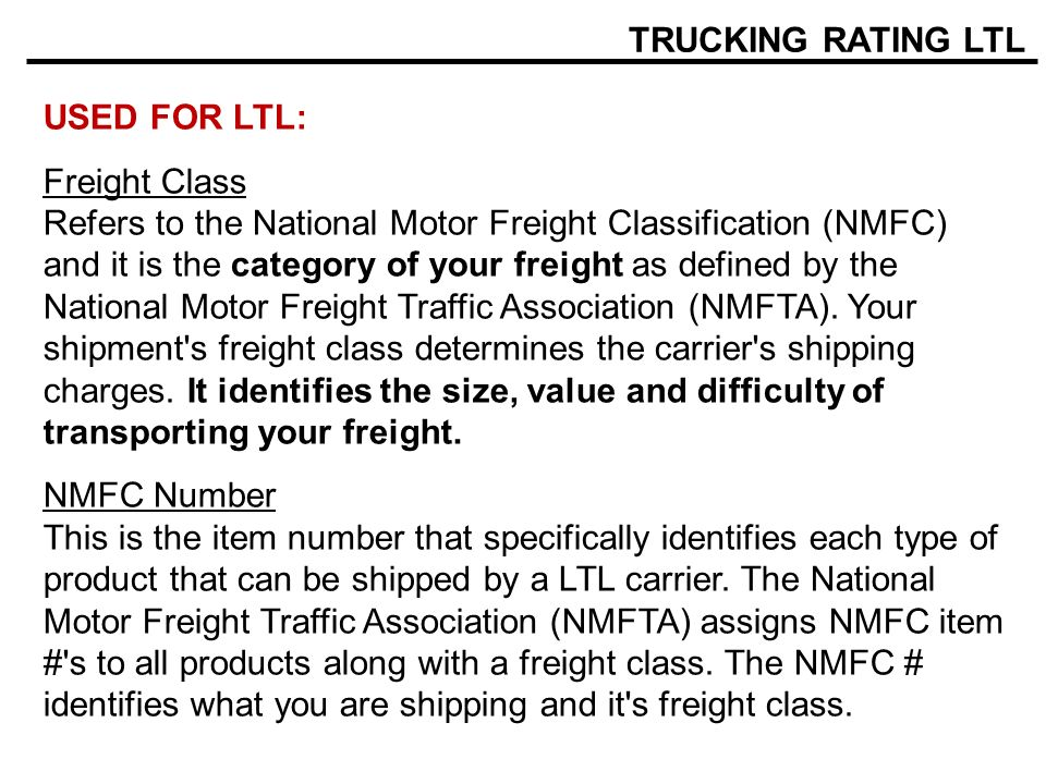 TRUCKING RATING LTL USED FOR LTL:
