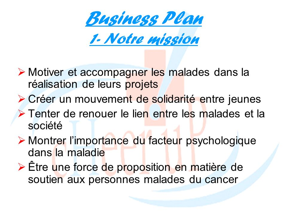 Business Plan 1- Notre mission