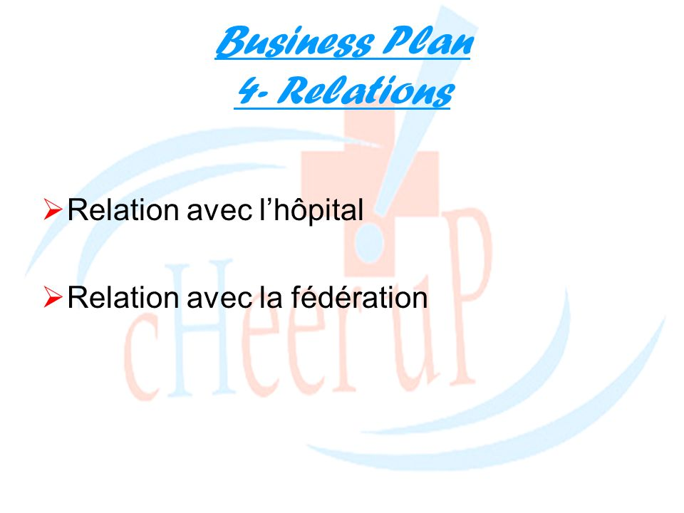 Business Plan 4- Relations