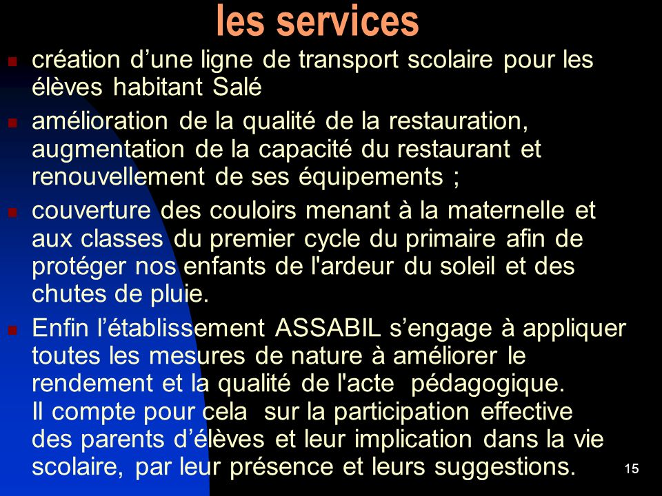 les services création d'une ligne de transport scolaire pour les élèves habitant Salé.