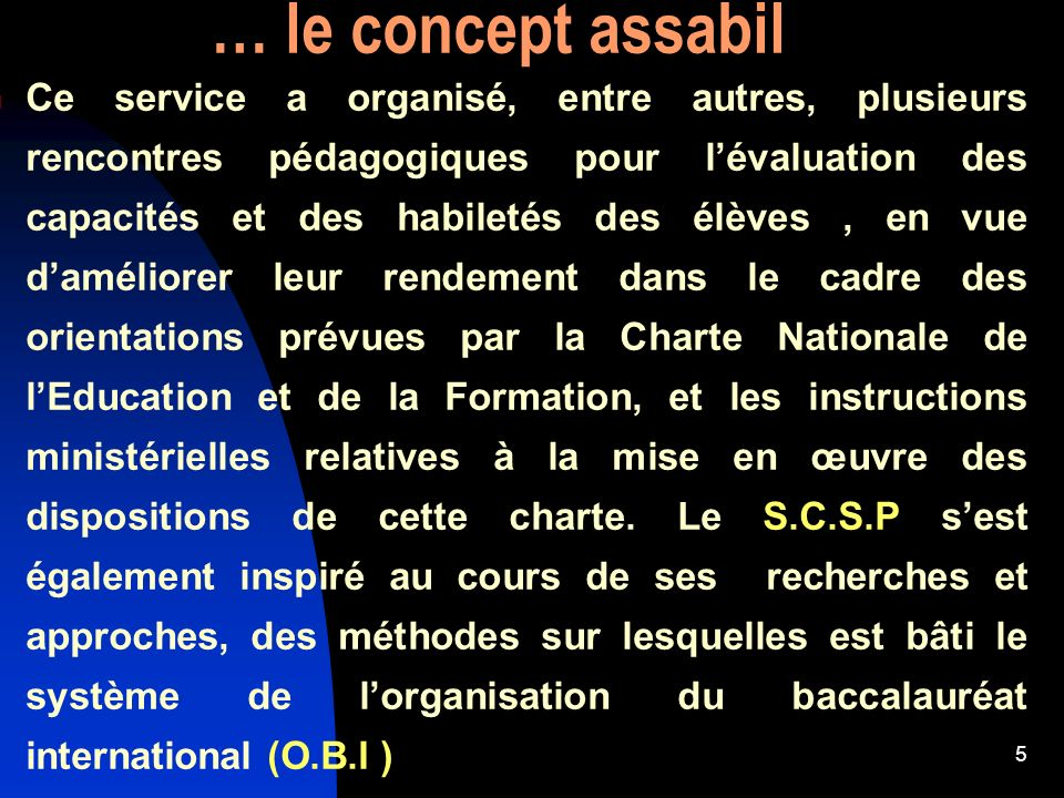 … le concept assabil
