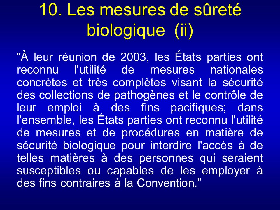 10. Les mesures de sûreté biologique (ii)