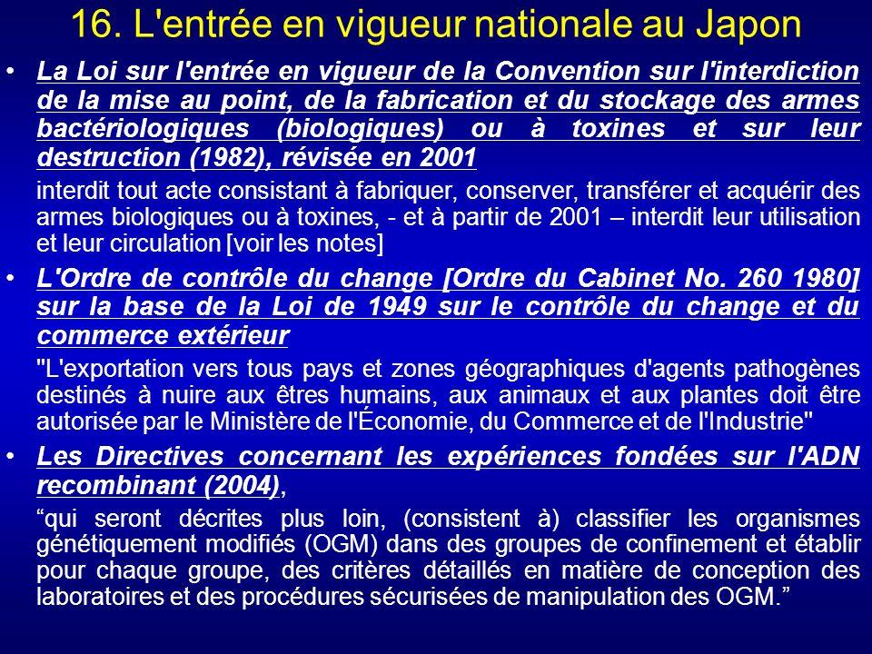 16. L entrée en vigueur nationale au Japon