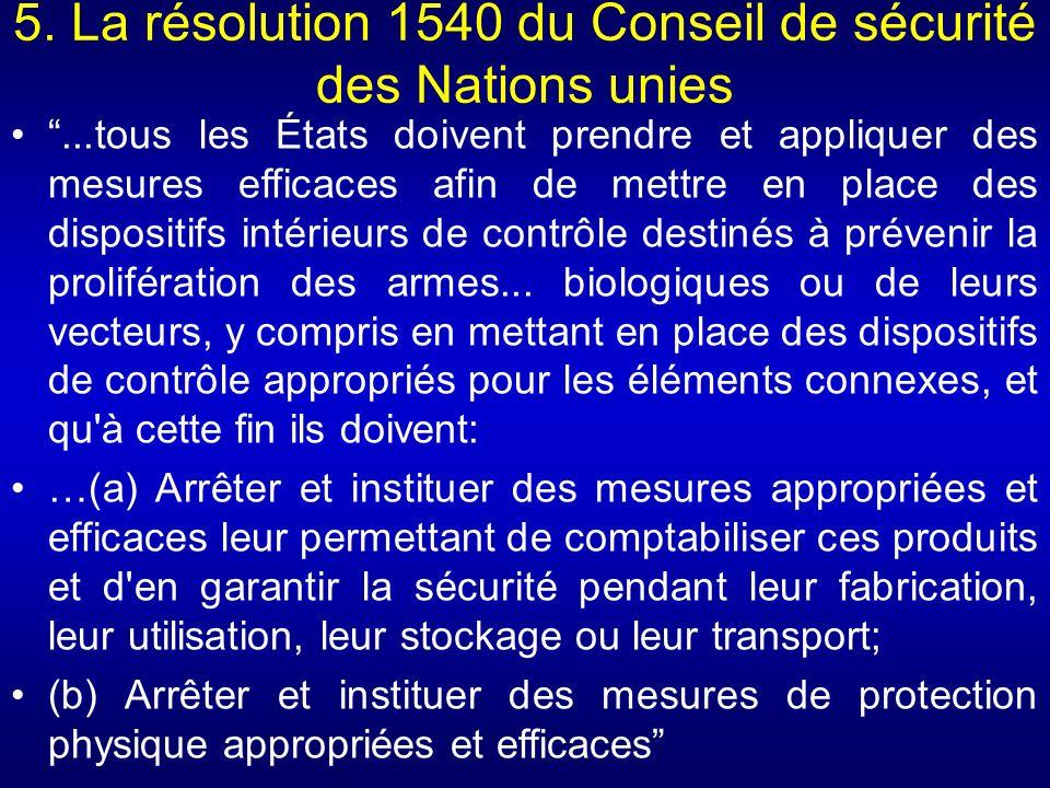 5. La résolution 1540 du Conseil de sécurité des Nations unies