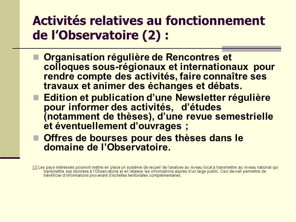 Activités relatives au fonctionnement de l'Observatoire (2) :