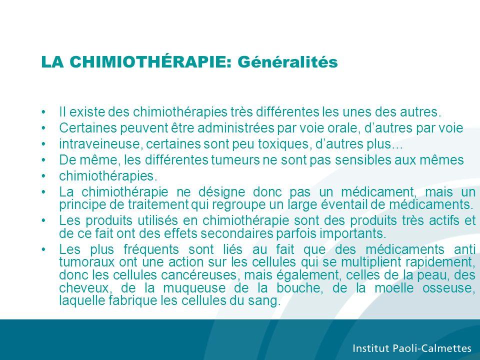 LA CHIMIOTHÉRAPIE: Généralités
