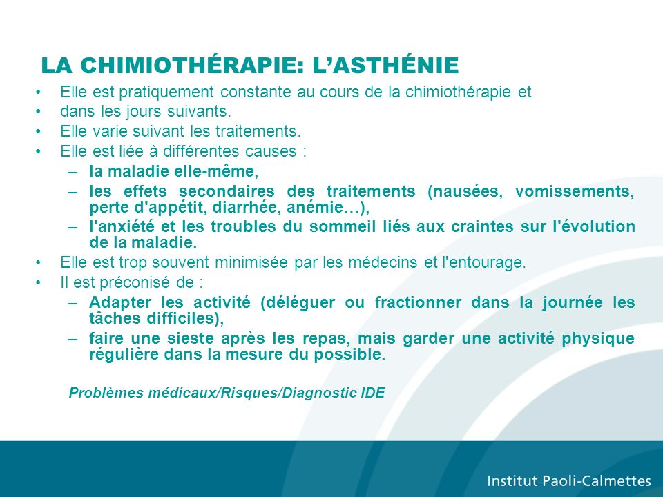 LA CHIMIOTHÉRAPIE: L'ASTHÉNIE