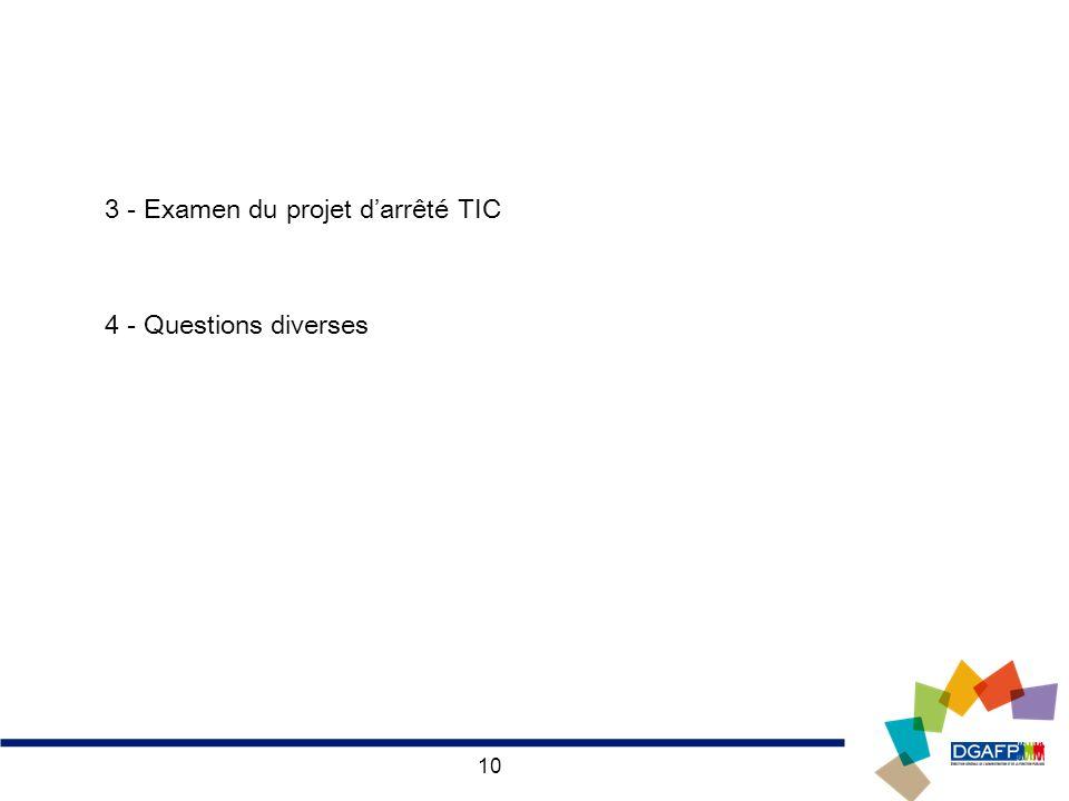 3 - Examen du projet d'arrêté TIC