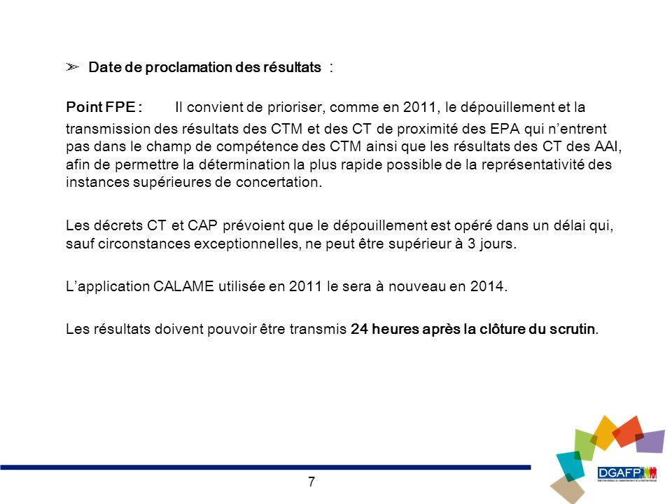 ➣ Date de proclamation des résultats :