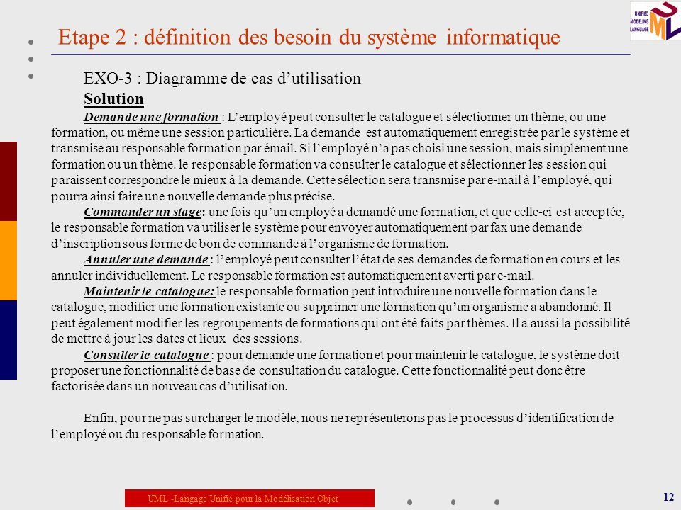Etape 2 : définition des besoin du système informatique