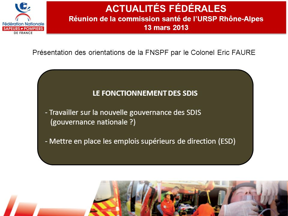ACTUALITÉS FÉDÉRALES LE FONCTIONNEMENT DES SDIS