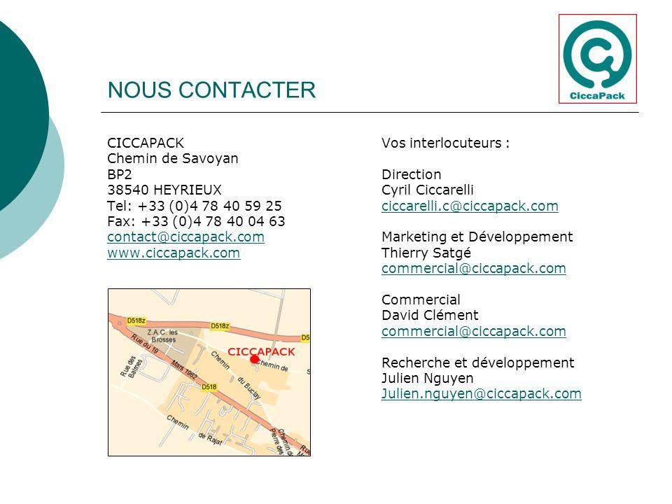 NOUS CONTACTER CICCAPACK Chemin de Savoyan BP2 38540 HEYRIEUX