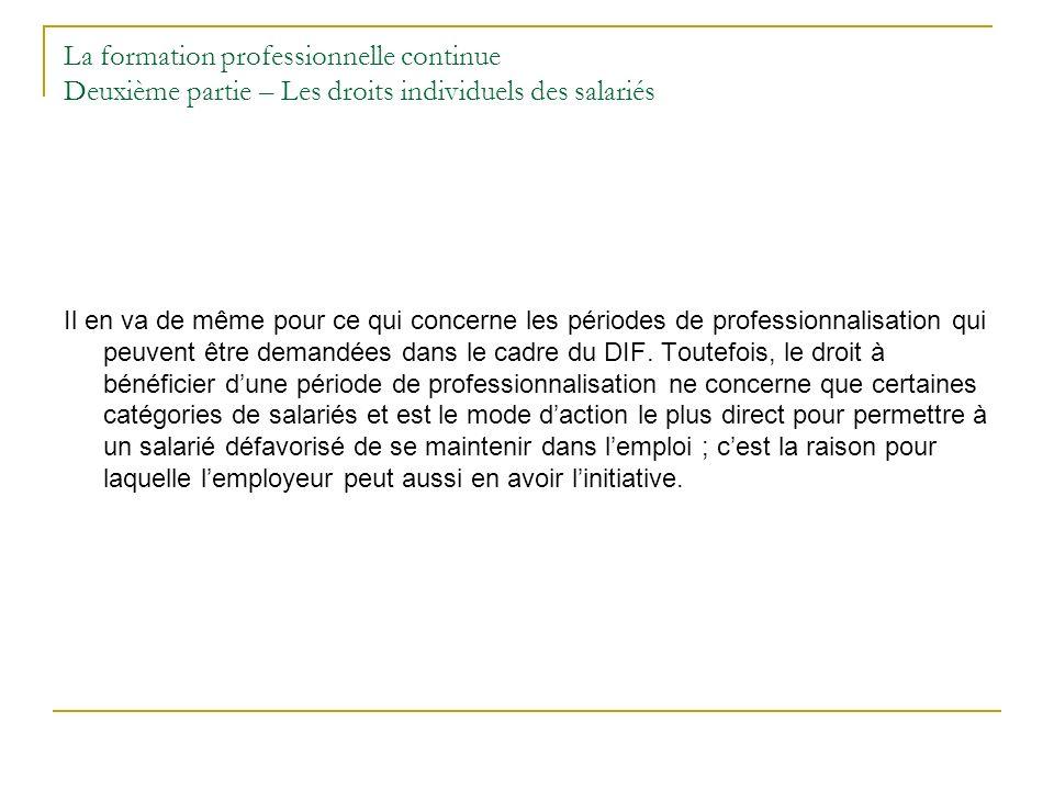La formation professionnelle continue Deuxième partie – Les droits individuels des salariés