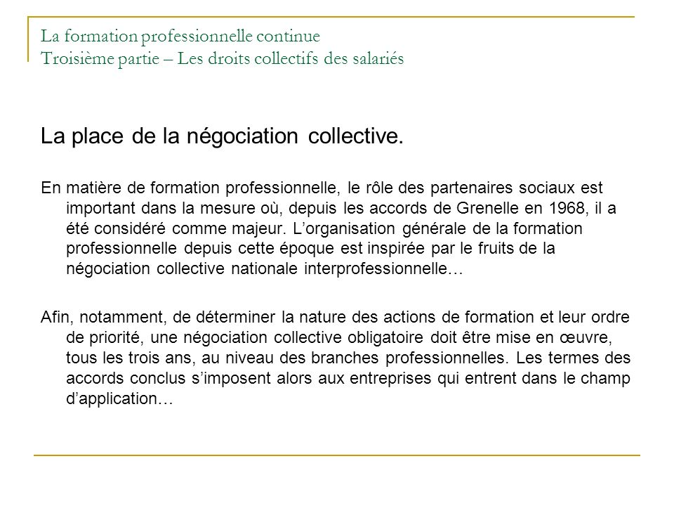 La place de la négociation collective.