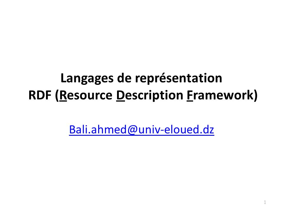 Langages de représentation RDF (Resource Description Framework)