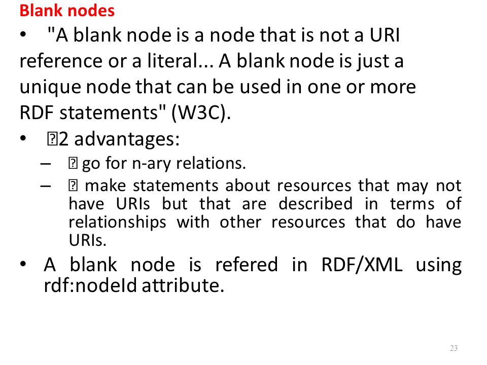 A blank node is a node that is not a URI