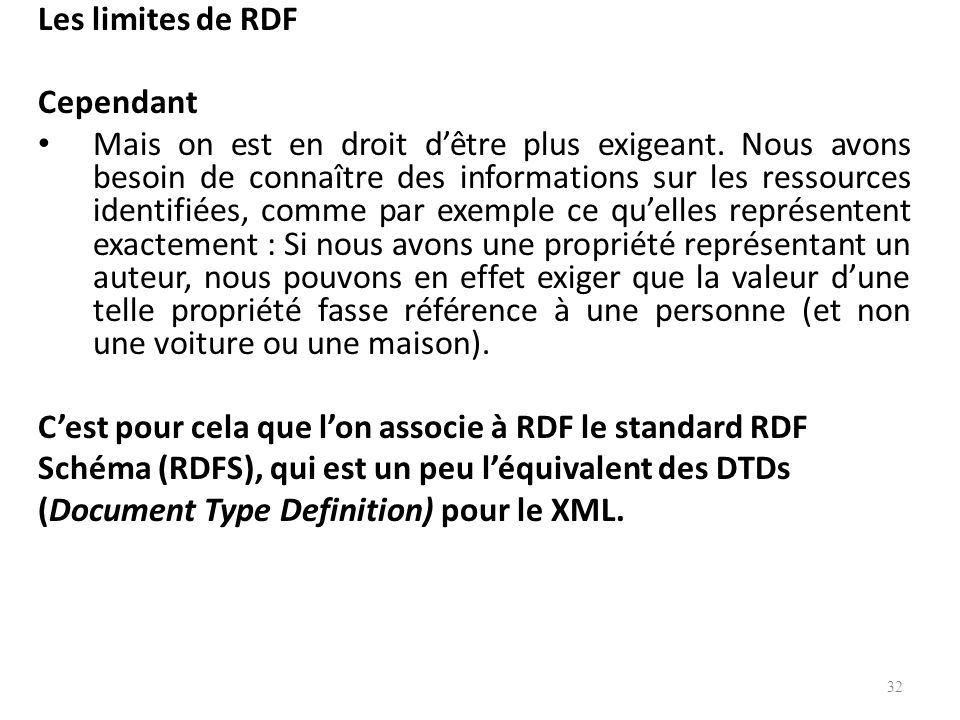 Les limites de RDF Cependant.