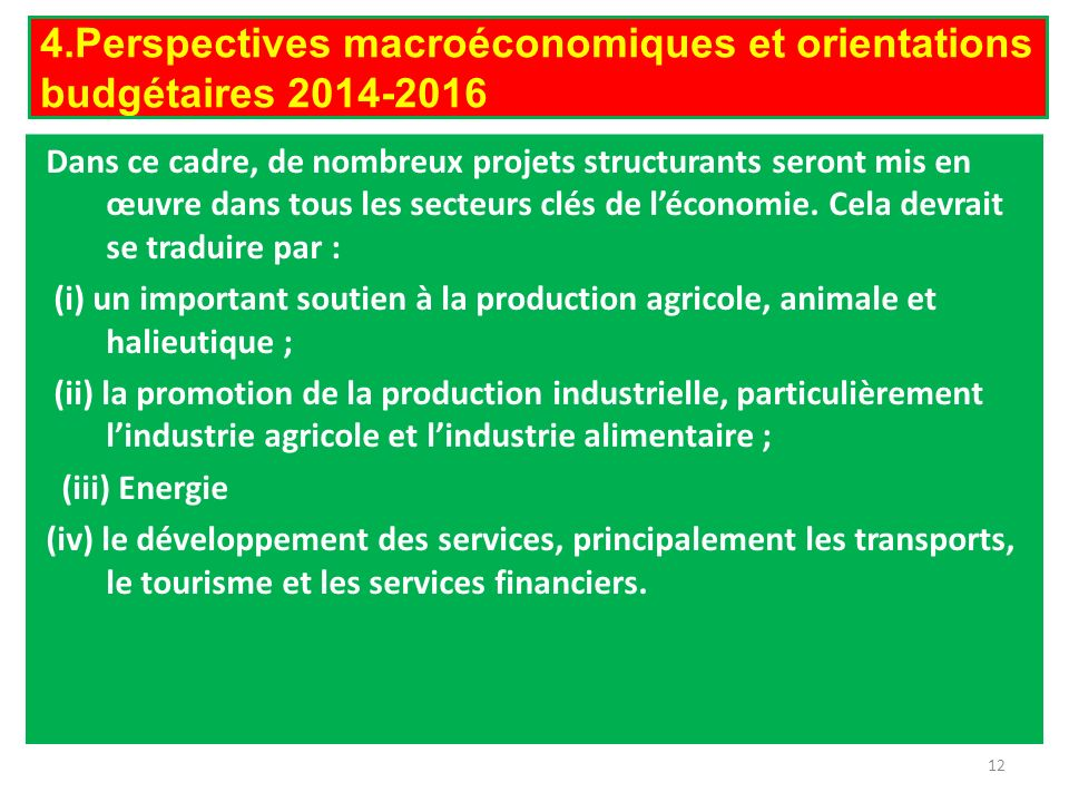 4.Perspectives macroéconomiques et orientations budgétaires 2014-2016