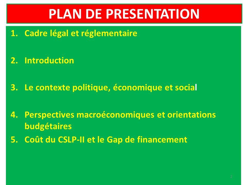 PLAN DE PRESENTATION Cadre légal et réglementaire Introduction