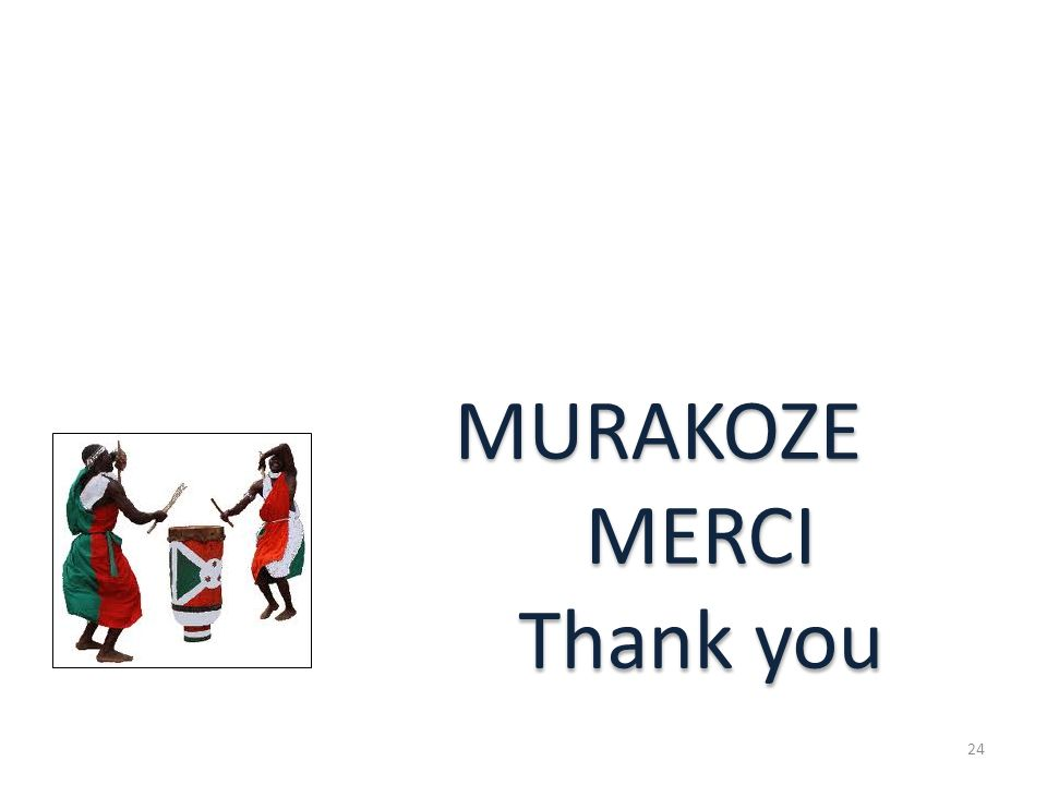 MURAKOZE MERCI Thank you