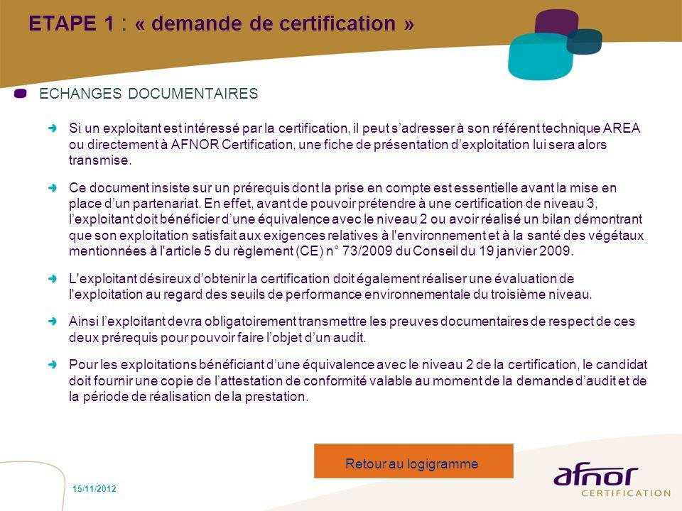 ETAPE 1 : « demande de certification »