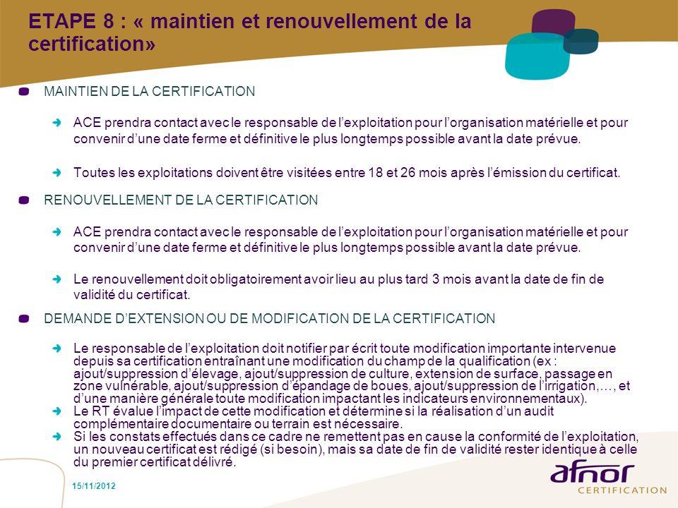 ETAPE 8 : « maintien et renouvellement de la certification»