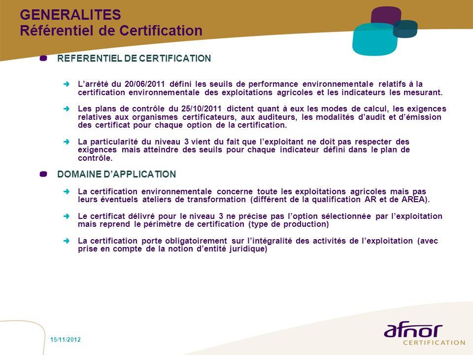 GENERALITES Référentiel de Certification
