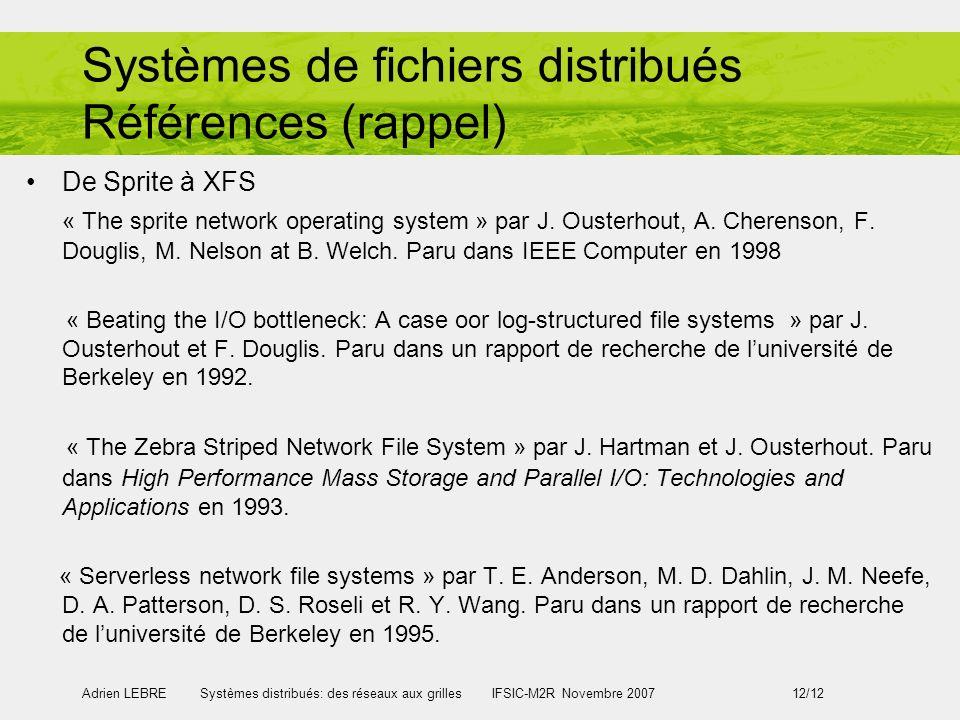 Systèmes de fichiers distribués Références (rappel)
