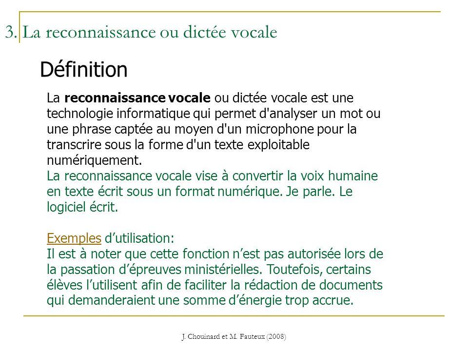 3. La reconnaissance ou dictée vocale