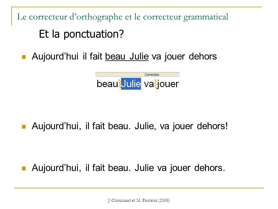 Le correcteur d'orthographe et le correcteur grammatical