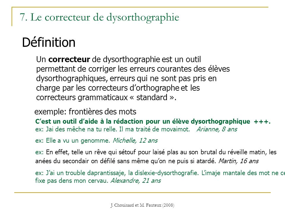 7. Le correcteur de dysorthographie