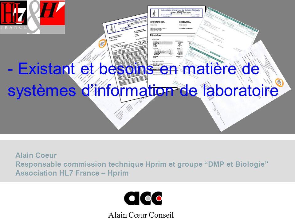 Existant et besoins en matière de systèmes d'information de laboratoire