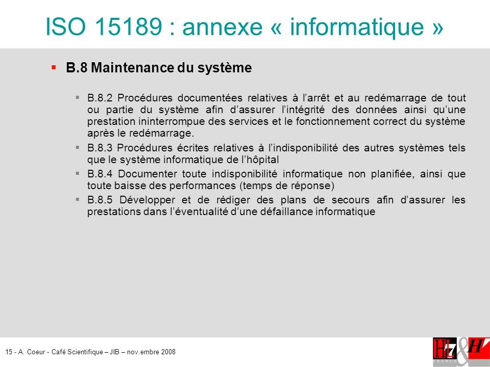 ISO 15189 : annexe « informatique »