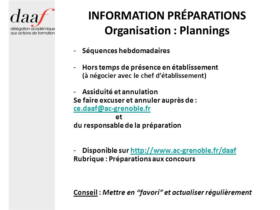 INFORMATION PRÉPARATIONS Organisation : Plannings