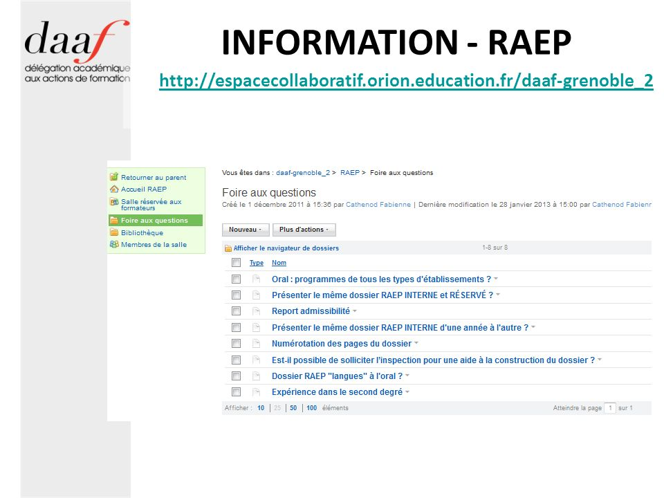 INFORMATION - RAEP http://espacecollaboratif.orion.education.fr/daaf-grenoble_2