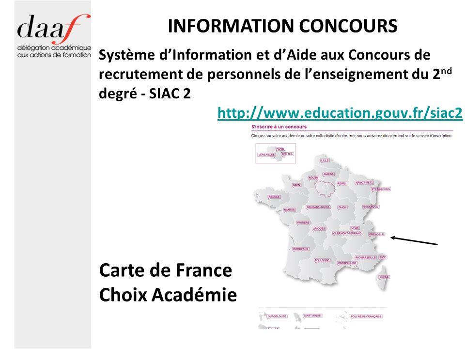 INFORMATION CONCOURS Carte de France Choix Académie