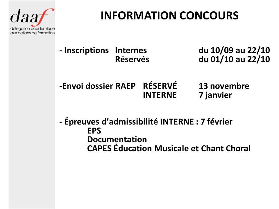 INFORMATION CONCOURS - Inscriptions Internes du 10/09 au 22/10