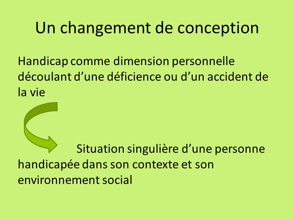 Un changement de conception