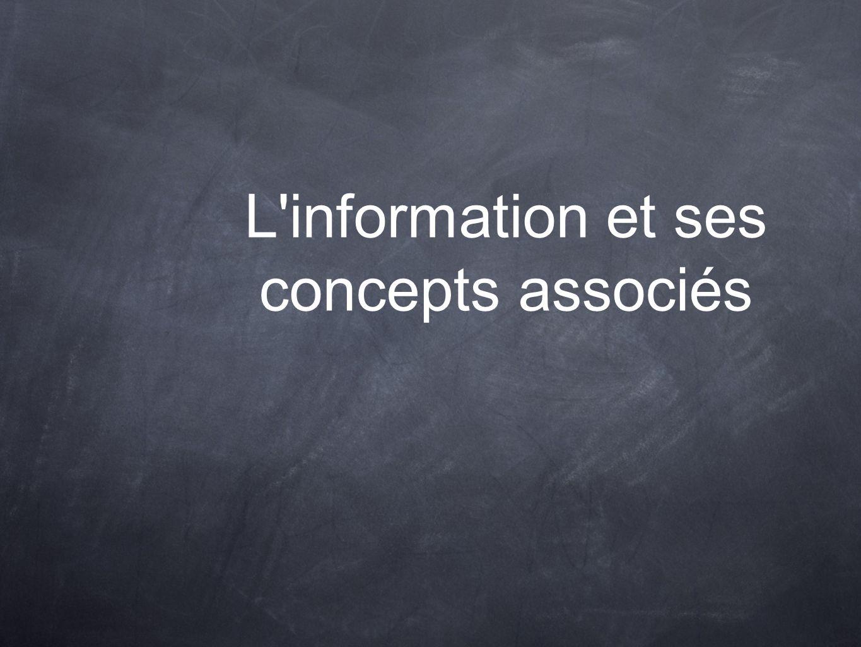 L information et ses concepts associés