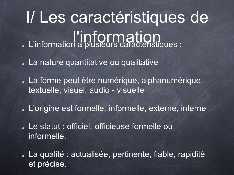 I/ Les caractéristiques de l information