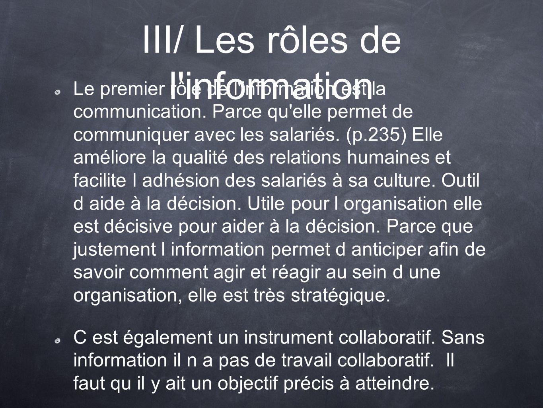 III/ Les rôles de l information