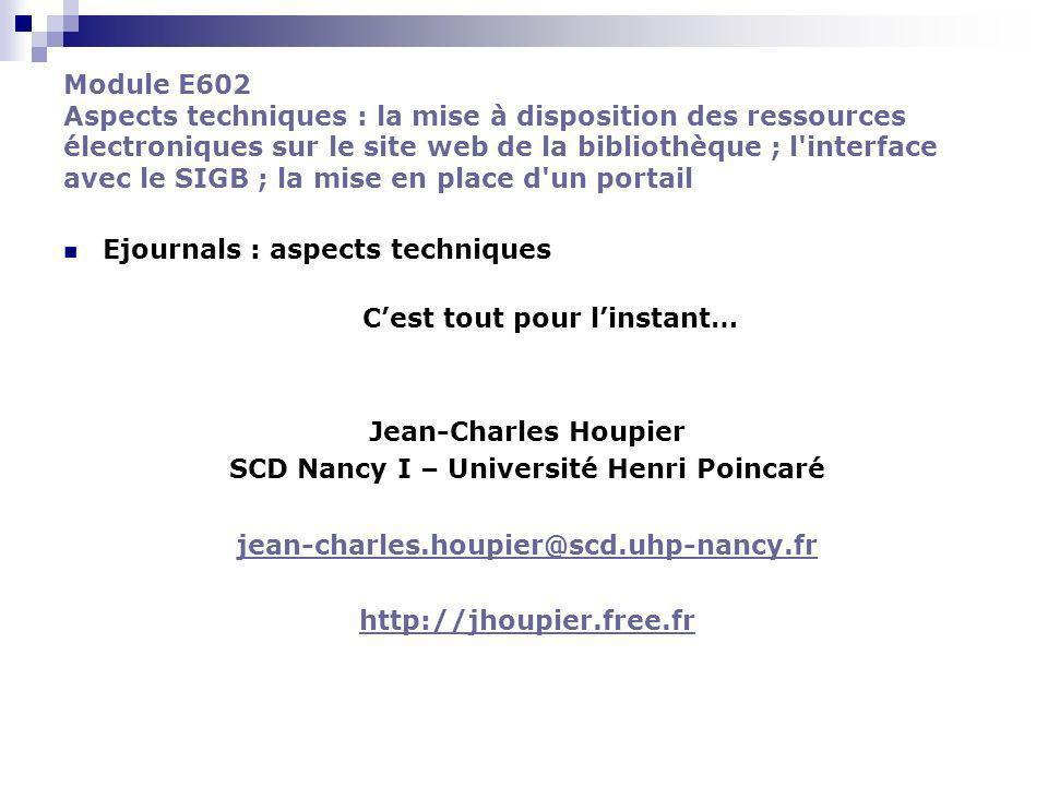 C'est tout pour l'instant… SCD Nancy I – Université Henri Poincaré