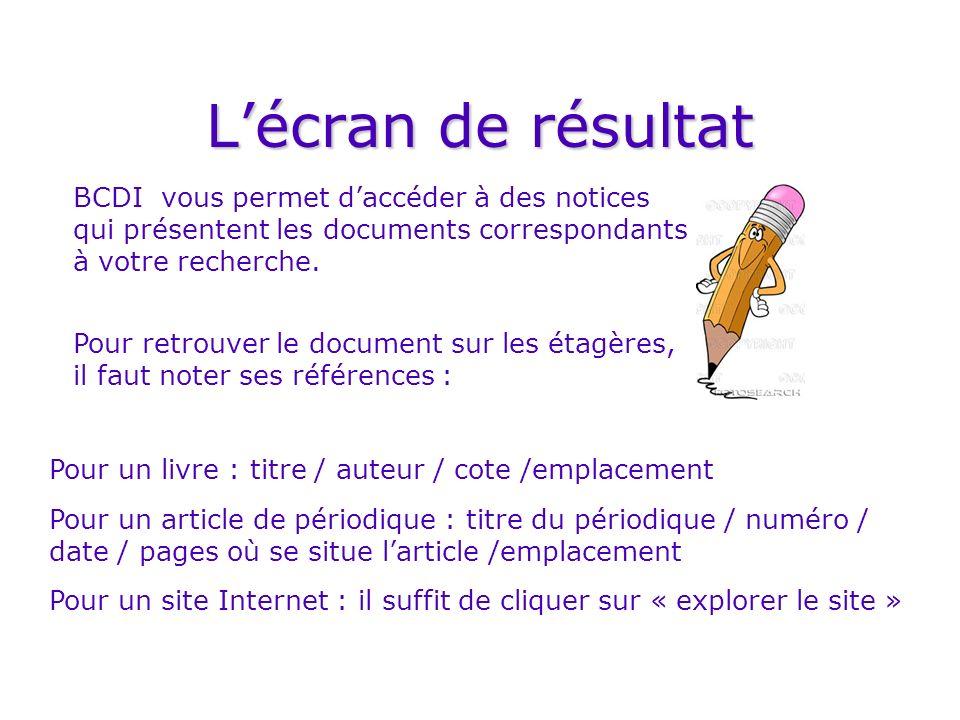 L'écran de résultat BCDI vous permet d'accéder à des notices qui présentent les documents correspondants à votre recherche.