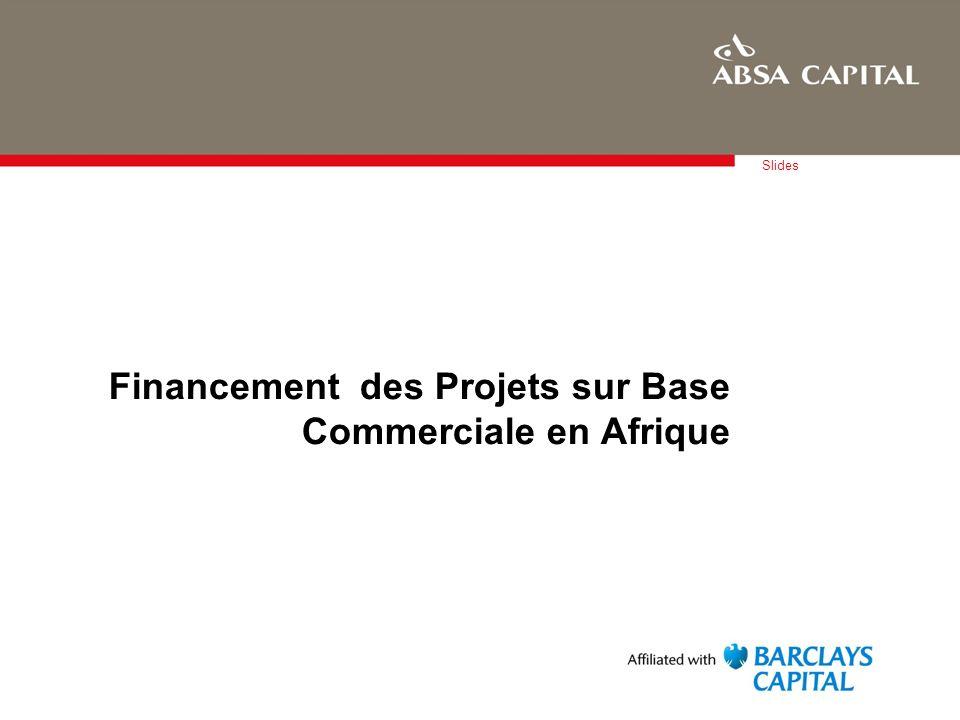 Financement des Projets sur Base Commerciale en Afrique