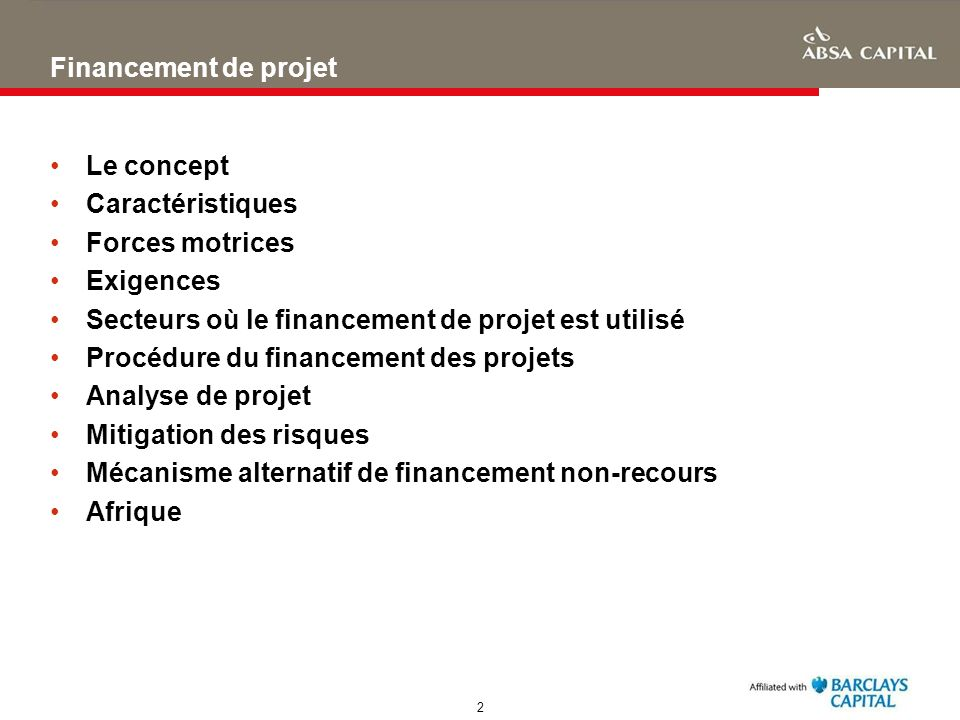 Financement de projet Le concept. Caractéristiques. Forces motrices. Exigences. Secteurs où le financement de projet est utilisé.