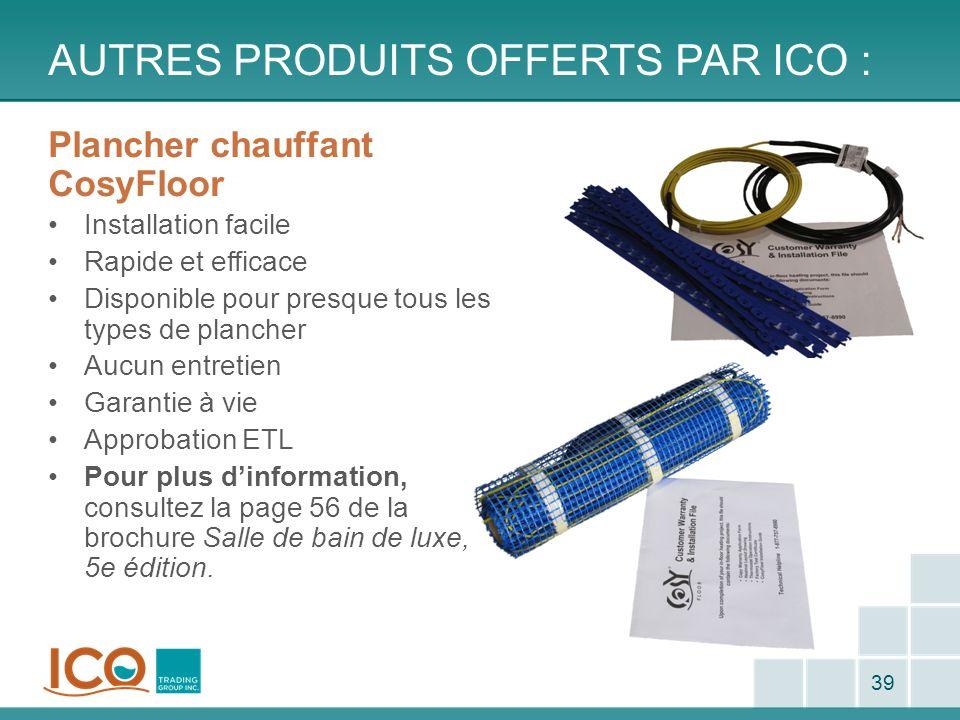 Autres produits offerts par ico :