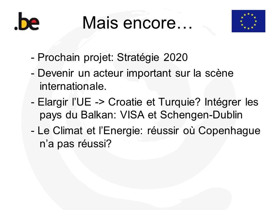 Mais encore… - Prochain projet: Stratégie 2020